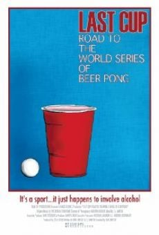 Last Cup: Road to the World Series of Beer Pong on-line gratuito