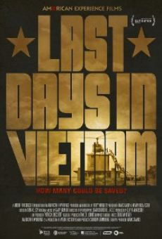 Last Days in Vietnam on-line gratuito