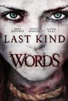 Watch Last Kind Words online stream