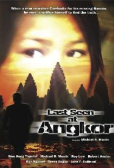 Ver película Last Seen at Angkor
