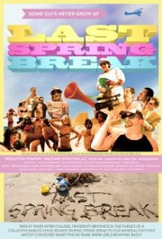 Last Spring Break on-line gratuito