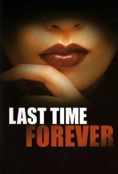 Ver película Last Time Forever
