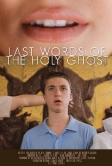Last Words of the Holy Ghost