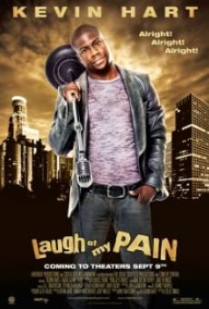 Película: Laugh at My Pain