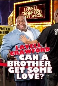 Película: Lavell Crawford: Can a Brother Get Some Love