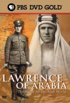 Lawrence of Arabia: The Battle for the Arab World online free