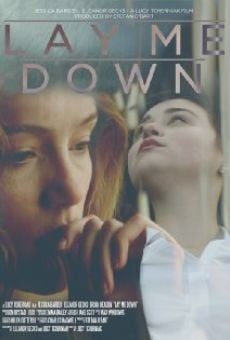 Lay Me Down online streaming