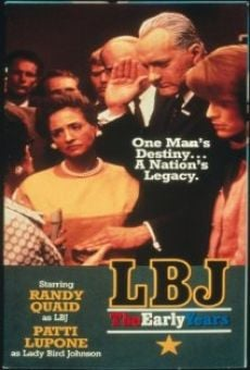LBJ: The Early Years on-line gratuito