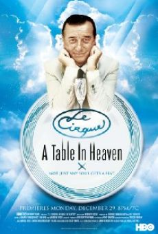 Ver película Le Cirque: A Table in Heaven