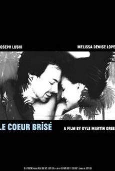 Watch Le Coeur Brisé online stream