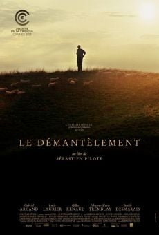Le démantèlement (The Dismantlement) online free