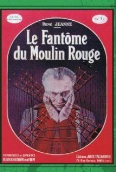 Ver película Le fantôme du Moulin-Rouge