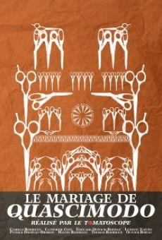 Le mariage de Quascimodo