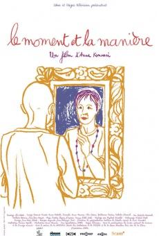 Ver película Le moment et la manière