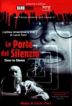 Ver película Le porte del silenzio