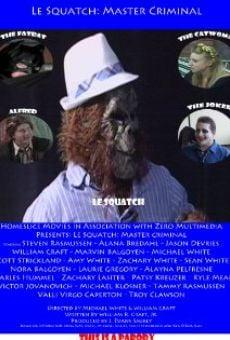 Ver película Le Squatch: Master Criminal