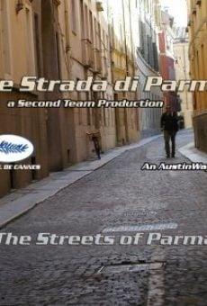 Ver película Le strade di Parma