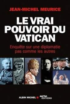 Ver película Le vrai pouvoir du Vatican