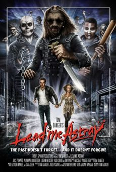 Watch Lead Me Astray online stream