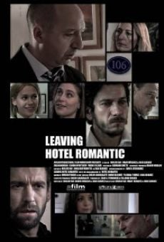 Leaving Hotel Romantic online kostenlos