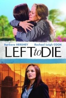 Watch Left to Die online stream