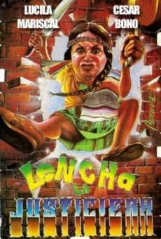 Ver película Lencha la justiciera