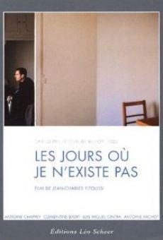Ver película Les jours où je n'existe pas