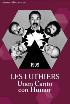 Les Luthiers: Unen canto con humor online streaming