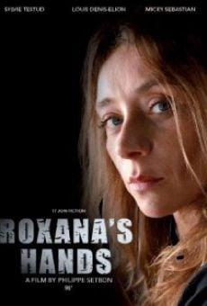 Watch Les mains de Roxana online stream