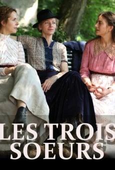 Ver película Les trois soeurs