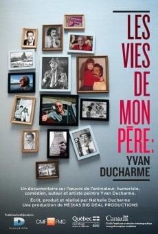 Les vies de mon père: Yvan Ducharme online