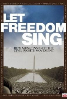 Película: Let Freedom Sing: How Music Inspired the Civil Rights Movement