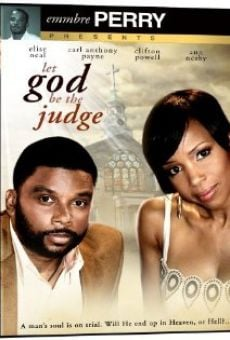 Let God Be the Judge online kostenlos