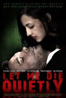Let Me Die Quietly on-line gratuito
