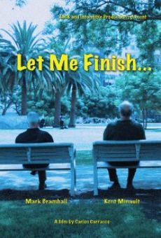 Película: Let Me Finish