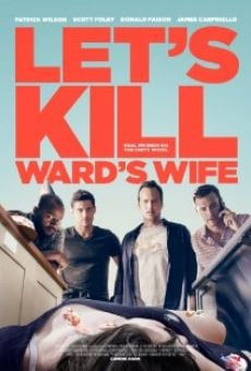 Let's Kill Ward's Wife on-line gratuito