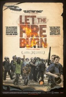 Let the Fire Burn on-line gratuito