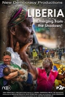 Película: Liberia: Emerging from the Shadows?
