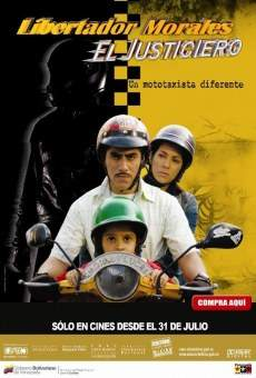 Libertador Morales, el justiciero