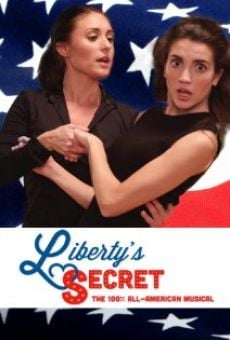 Liberty's Secret: The 100% All-American Musical
