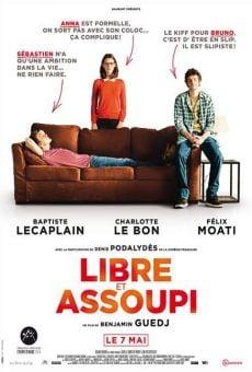 Ver película Libre et assoupi