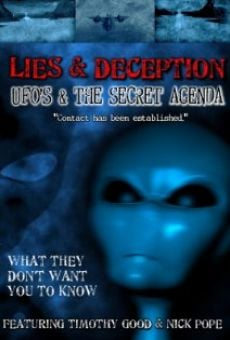 Lies and Deception: UFO's and the Secret Agenda en ligne gratuit