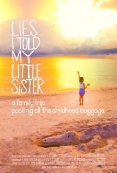 Lies I Told My Little Sister on-line gratuito
