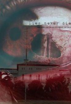 Lies Never Die