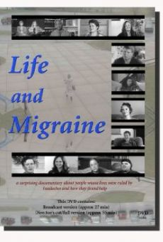 Película: Life and Migraine
