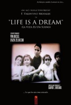 Life Is a Dream on-line gratuito