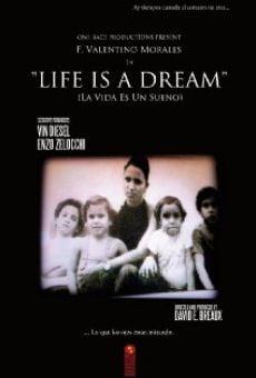 Watch Life Is a Dream online stream