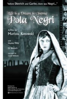Ver película Life Is a Dream in Cinema: Pola Negri