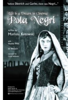 Película: Life Is a Dream in Cinema: Pola Negri