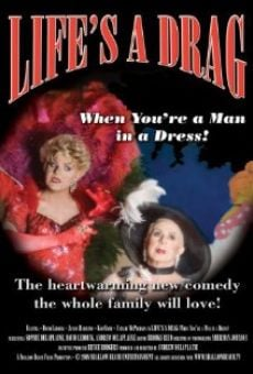 Película: Life's a Drag (When You're a Man in a Dress)